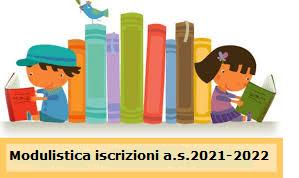 iscrizioni a.s.2021/2022 modelli iscrizione infanzia/primaria